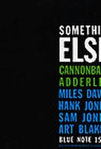 Cannonball Adderly - Somethin' Else