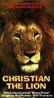The Lion at World's End (Christian the Lion) (The Lion That Thought He Was People)