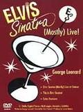 Elvis Sinatra: (Mostly) Live!