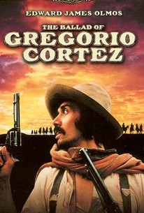 The Ballad of Gregorio Cortez