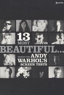 13 Most Beautiful...Songs for Andy Warhol's Screen Tests