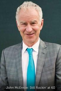 John McEnroe: Still Rockin' at 60