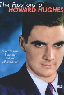 The Passions of Howard Hughes