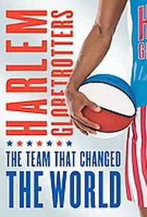 Harlem Globetrotters: The Team that Changed the World