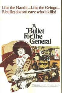 A Bullet for the General (El chuncho, quien sabe?)