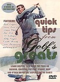 Quick Tips From Golf's Greats - V. 1