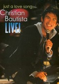 Christian Bautista: Just a Love Song Live