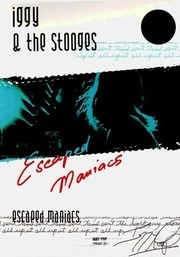 Iggy and the Stooges: Escaped Maniacs