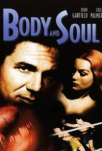 Body and Soul (1947) - Rotten Tomatoes