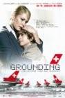 Grounding - Die letzten Tage der Swissair (Grounding: The Last Days of Swissair)