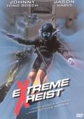 Extreme Heist