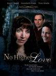 No Higher Love