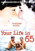 Your Life in 65 - Love, Friendship & Death