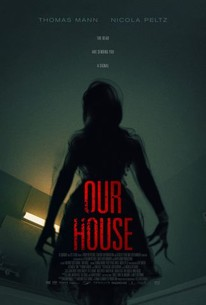 Our House (2018) - Rotten Tomatoes