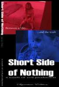 The Short Side of Nothing