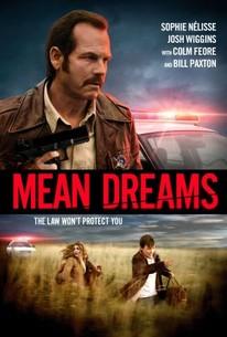 Pavojingos svajonės / Mean Dreams (2016)
