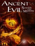Ancient Evil: Scream of the Mummy