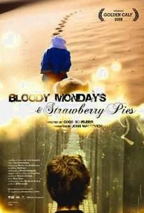 Bloody Mondays & Strawberry Pies