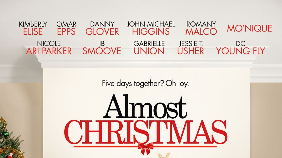 Almost Christmas (2016) - Rotten Tomatoes