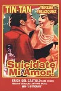 Suicidate Mi Amor!