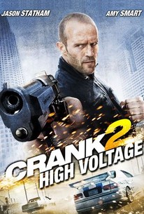 Crank 2 High Voltage 2009 Rotten Tomatoes