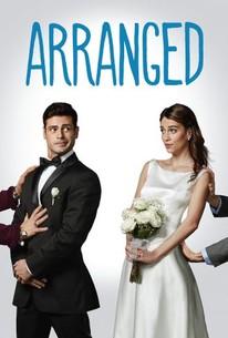 Arranged (2007) - Rotten Tomatoes