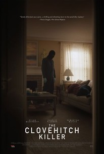 The Clovehitch Killer (2018) - Rotten Tomatoes