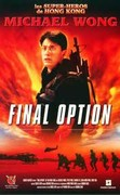Final Option (Fei hu xiong xin)