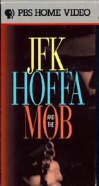 JFK, Hoffa and the Mob