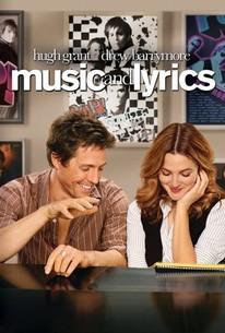Music and Lyrics (2007) - Rotten Tomatoes