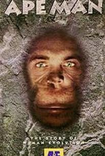 Ape Man: The Story of Human Evolution