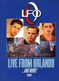 LFO - Live From Orlando...And More!