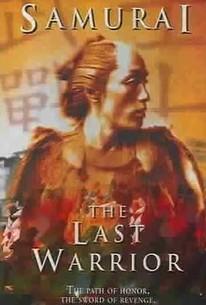 Samurai: The Last Warrior