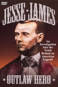 Jesse James: Outlaw Hero