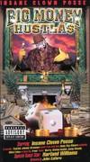 Insane Clown Posse: Big Money Hustla$ - The Movie