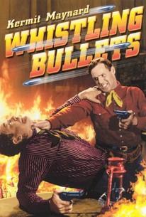 Whistling Bullets