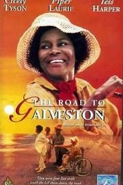 The Road to Galveston