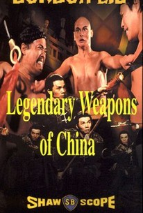 Legendary Weapons of China (1982) - Rotten Tomatoes