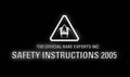 The Official Rare Exports Inc. Safety Instructions 2005