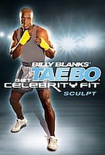Billy Blanks Tae Bo Get Celebrity Fit - Sculpt