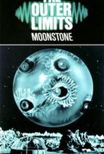 "Outer Limits - ""Moonstone"""