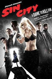 Frank Miller's Sin City: A Dame to Kill For (2014)