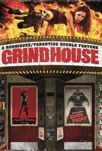 Grindhouse 2007 Rotten Tomatoes