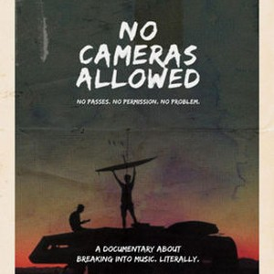No Cameras Allowed (2014) - Rotten Tomatoes