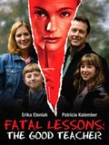 Fatal Lessons: The Good Teacher