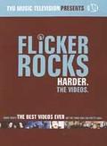 Flicker Rocks: The Videos