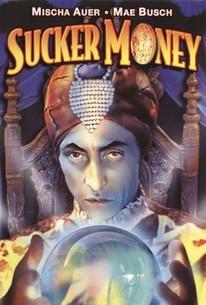 Sucker Money