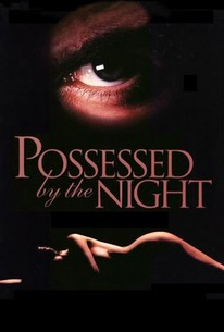 Possessed by the Night