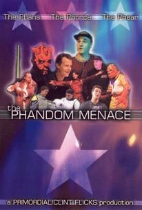 The Phandom Menace
