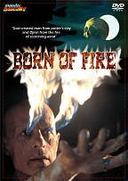 Born of Fire
